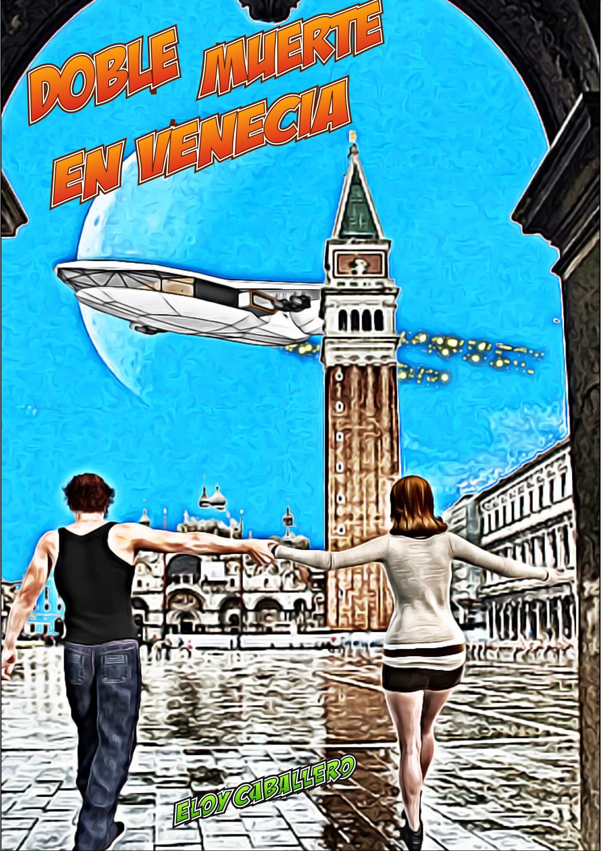 Doble muerte en Venecia, por Eloy Caballero, página 1
